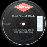 BAD YARD CLUB | IN DE GHETTO -REMIX & ORIGINAL-