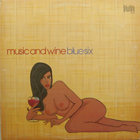 BLUE SIX | MUSIC AND WINE