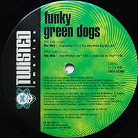 FUNKY GREEN DOGS | THE WAY