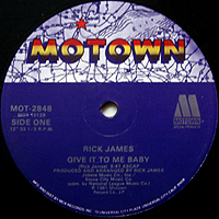RICK JAMES / MARY JANE GIRLS | GIVE IT TO ME BABY / CANDY MAN