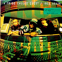 A TRIBE CALLED QUEST | 1NCE AGAIN