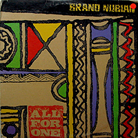 BRAND NUBIAN | ALL FOR ONE