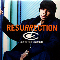 COMMON SENSE | RESURRECTION