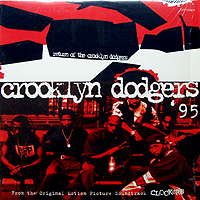 CROOKLYN DODGERS | RETURN OF THE CROOKLYN DODGERS