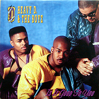 HEAVY D & THE BOYZ | IS IT GOOD TO YOU