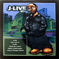 J-LIVE | CAN I GET IT (3VER) / HUSH THE CROWD (2VER) / BRAGGIN' WRITES (REMIX)