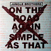 JUNGLE BROTHERS | ON THE ROAD AGAIN