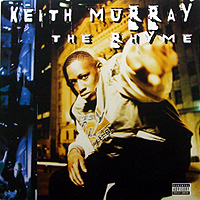 KEITH MURRAY | THE RHYME
