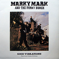 MARKY MARK & THE FUNKY BUNCH | GOOD VIBRATIONS