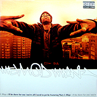 METHOD MAN | I'LL BE THERE FOR YOU