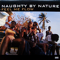 NAUGHTY BY NATURE | FEEL ME FLOW
