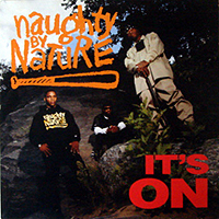 NAUGHTY BY NATURE | IT'S ON / HIP HOP HOORAY (PETE ROCK REMIX)