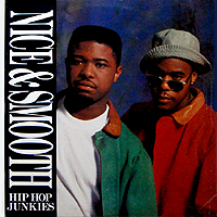 NICE & SMOOTH | HIP HOP JUNKIES