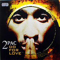 2 PAC | DO FOR LOVE
