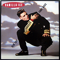 VANILLA ICE | PLAY THAT FUNKY MUSIC