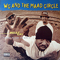 WC & THE MAAD CIRCLE | WEST UP