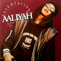 AALIYAH | BACK & FORTH