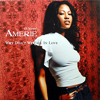 AMERIE | WHY DON'T WE FALL IN LOVE