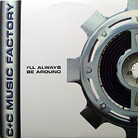 C+C MUSIC FACTORY | I'LL ALWAYS BE AROUND (GHETTO MIX feat. LOST BOYZ)