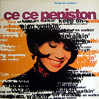 CE CE PENISTON | KEEP ON WALKIN'