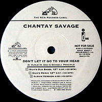 CHANTAY SAVAGE | DON'T LET IT GO TO YOUR HEAD (NEW REMIXES)