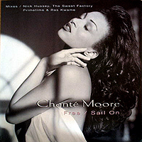 CHANTE MOORE | FREE / SAIL ON