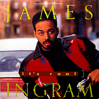 JAMES INGRAM | IT'S REAL