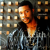 KEITH SWEAT | JUST A TOUCH