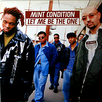 MINT CONDITION | LET ME BE THE ONE