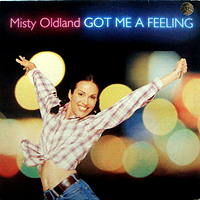 MISTY OLDLAND | GOT ME A FEELING