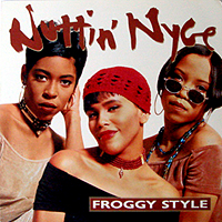 NUTTIN' NYCE | FROGGY STYLE