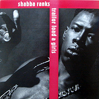 SHABBA RANKS | TRAILOR LOAD A GIRLS