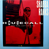 SHABBA RANKS | HOUSE CALL