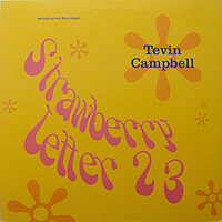 TEVIN CAMPBELL | STRAWBERRY LETTER 23