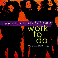 VANESSA WILLIAMS | WORK TO DO