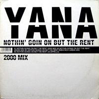 YANA | NOTHIN' GOIN' ON BUT THE RENT